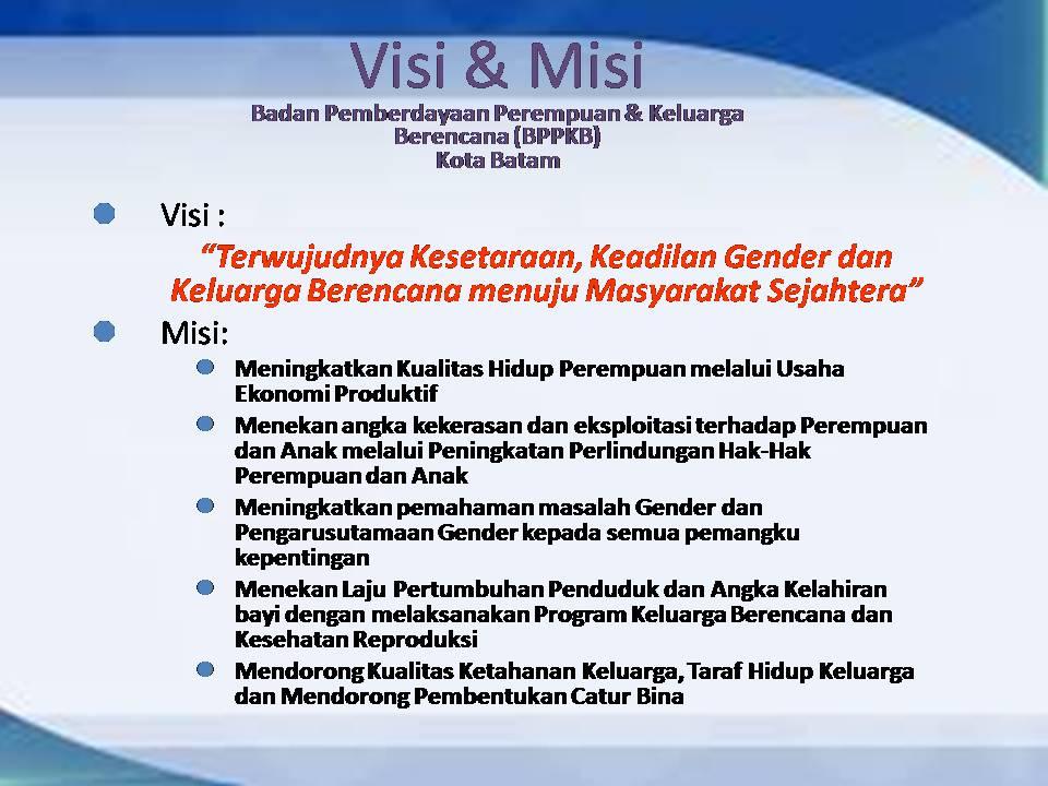 Visi Dan Misi Badan Pemberdayaan Perempuan Perlindungan Anak Dan